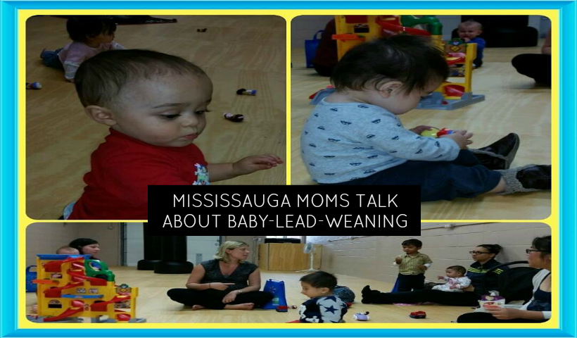 Mississauga Moms Talk About Baby Led Weaning