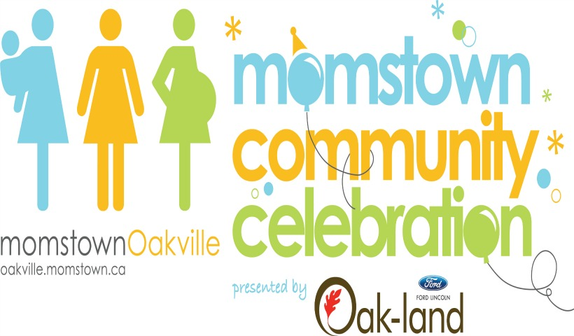 You're Invited To momstown Oakville's Community Celebration